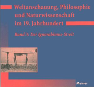 Titelbild: Weltanschauung, Philosophie und Naturwissenschaft im 19. Jahrhundert 3: Der Ignorabismus-Streit