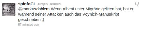 @markusdahlem Wenn Alberti unter Migräne gelitten hat, hat er während seiner Attacken auch das Voynich-Manuskript geschrieben ;)