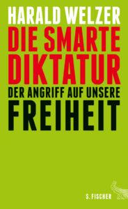 Welzer_SmarteDiktatur