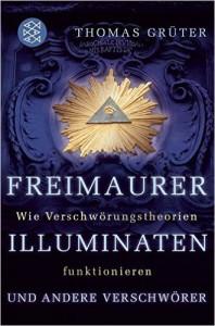 Freimaurer, Illuminaten und andere Verschwörer, 4. Auflage 2016