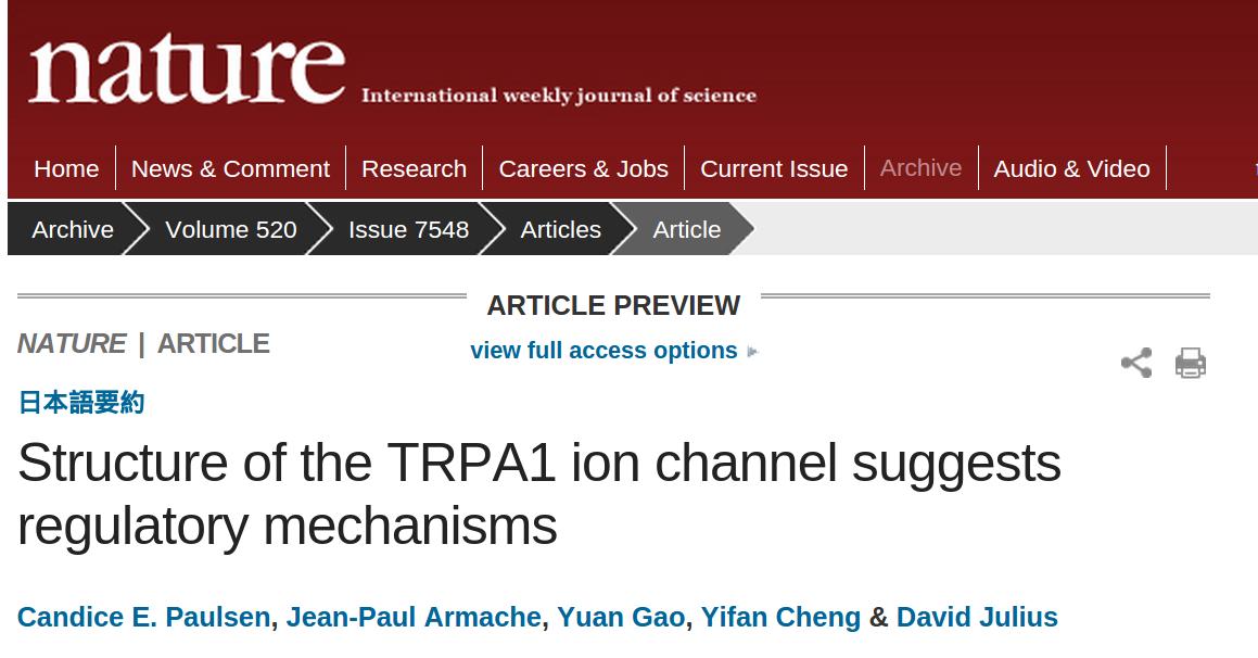Titel der Paulsen, C. E., Armache, J. P., Gao, Y., Cheng, Y., & Julius, D. (2015). Structure of the TRPA1 ion channel suggests regulatory mechanisms. Nature.