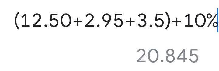 (12.50+2.95+3.5)+10% = 20.845