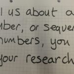 Tell us about a number, or sequence of numbers, you use in your research