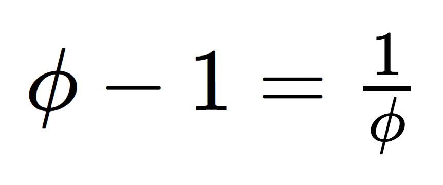 Phi - 1 = 1/phi