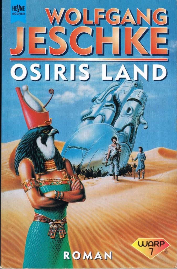 """Abb. 2: Titelbild """"Osiris Land"""" von Wolfgang Jeschke, Taschenbuchausgabe 1997 (c) Tibor Szendrei und Heyne Verlag)"""