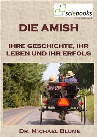 """Blume, M. """"Die Amish"""", sciebooks 2012. Erhältlich als eBook und Taschenbuch"""