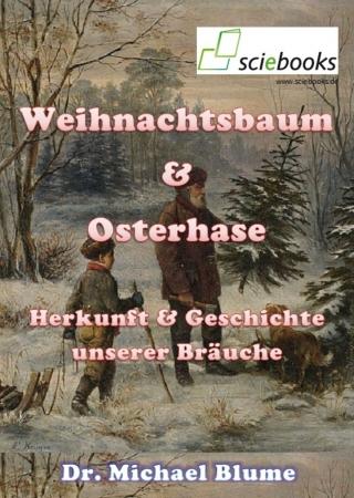 WeihnachtsbaumOsterhaseBraeuche