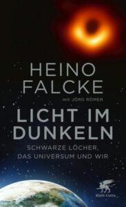 """Titelbild """"Licht im Dunkeln"""" von Heino Falcke und Jörg Römer"""